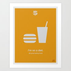 I'm On a Diet Art Print