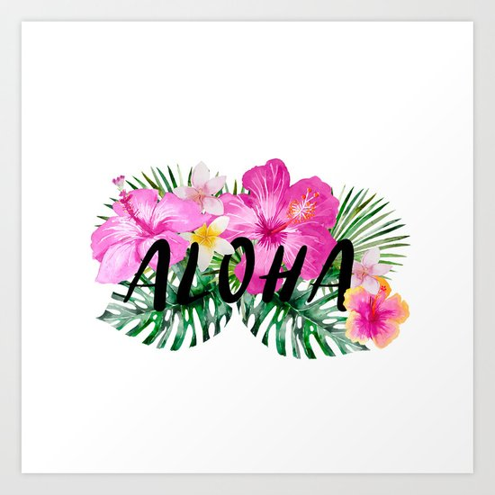 ALOHA - Tropical Flowers, Palm Leaves and Typography Art Print