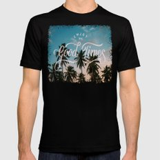 Enjoy the good times X-LARGE Black Mens Fitted Tee