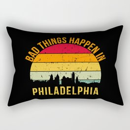 Bad things happen in philadelphia vintage Rectangular Pillow