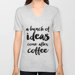 Funny quote Coffee Quote Wall Art Bedroom Decor Funny Print Bathroom Decor Print Teen Poster Unisex V-Neck
