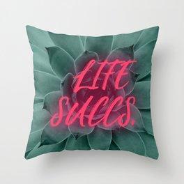 Life Succs Throw Pillow