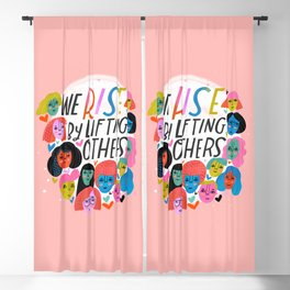 We Rise by Lifting Others Blackout Curtain