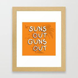 Suns Out Framed Art Print