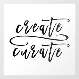 Create / Curate Art Print