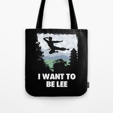 I want to be Lee Tote Bag