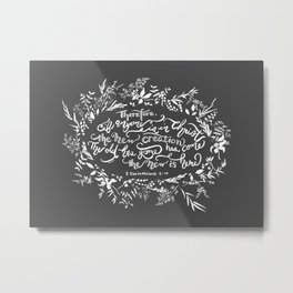 The New Creation- 2 Corinthians 5:17 Metal Print