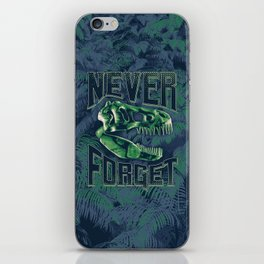 Never Forget T-Rex iPhone Skin