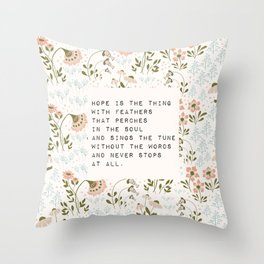 Hope is the thing with feathers - E. Dickinson Collection Throw Pillow