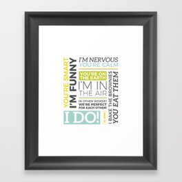 I Do Framed Art Print