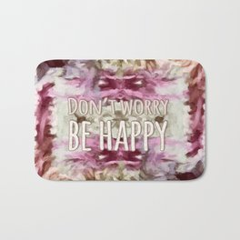 Don't Worry, Be Happy! Bath Mat