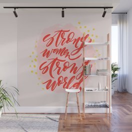 Strong Women Strong World Wall Mural