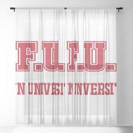 F U Fun University Sheer Curtain