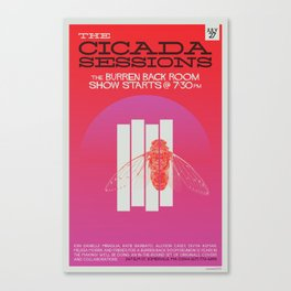 The Cicada Sessions Concert Poster Canvas Print