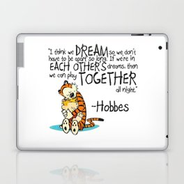 Calvin and Hobbes Dreams Quote Laptop & iPad Skin