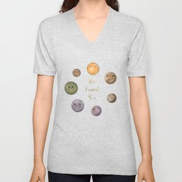 Lucky to Find You Around the Universe Unisex V-Neck