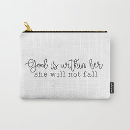 God Is Within Her Carry-All Pouch