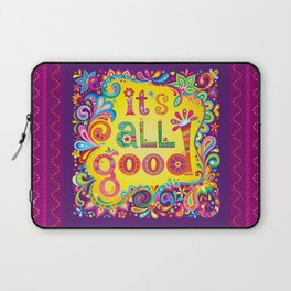 It's all good Laptop Sleeve