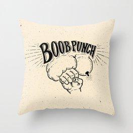 Boob Punch! Throw Pillow