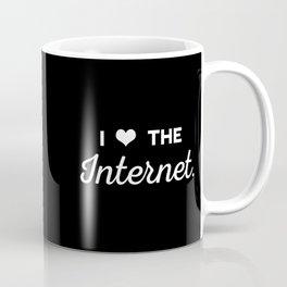 I Love the Internet Coffee Mug