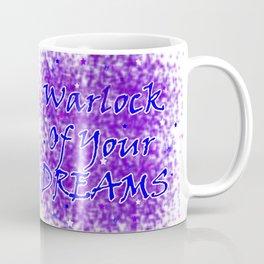 Warlock Of Your Dreams (Blue) Coffee Mug