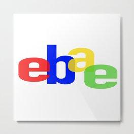 Ebae Metal Print