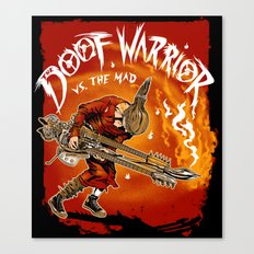 The Doof Warrior vs The Mad Canvas Print
