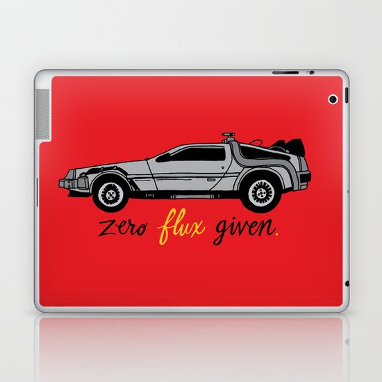 Zero Flux Given. Laptop & iPad Skin