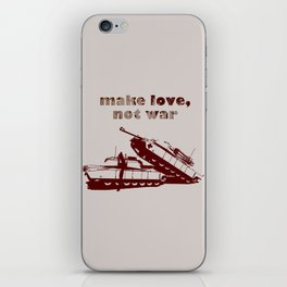 Make love, not war! iPhone Skin