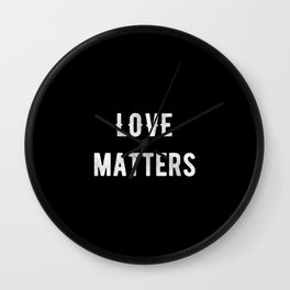 Love Matters Wall Clock