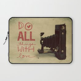 Do all things with Love Laptop Sleeve