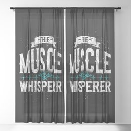 Physical Therapist Therapy Assistant Muscle Whisperer The Muscle Whisperer Sheer Curtain