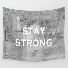 Stay Strong Grey Grunge Motivational Quote Wall Tapestry