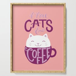 I Love Cats and Coffee Serving Tray