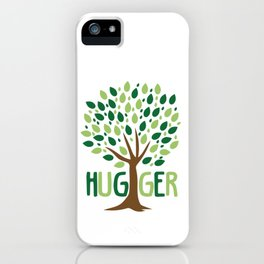 Tree Hugger design Planting Trees Eco Friendly Tee iPhone Case