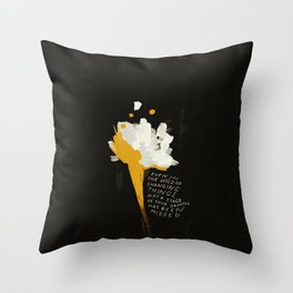 Not A Stage Of Your Growth Has Been Missed. Throw Pillow