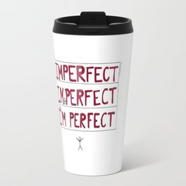 I'm Perfect Travel Mug