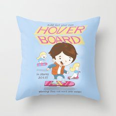 Get your own hoverboard Throw Pillow