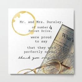 The Dursley's Metal Print