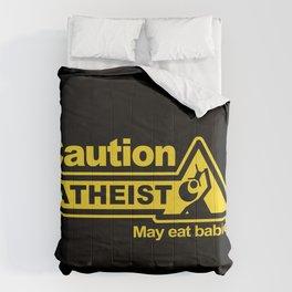 Caution - Atheist Comforters
