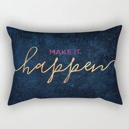 Make it happen / 2 Rectangular Pillow