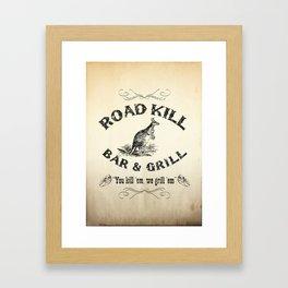 Road Kill Bar & Grill Framed Art Print