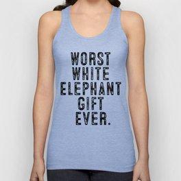 Christmas Worst White Elephant Gift Ever Unisex Tank Top