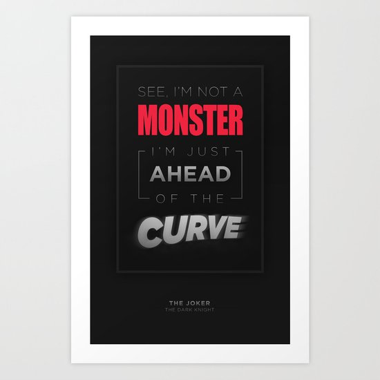 Ahead of the Curve Art Print