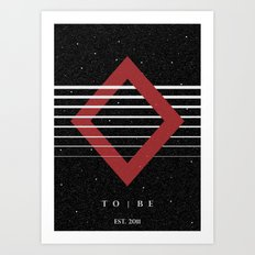 To|Be Original Art Print