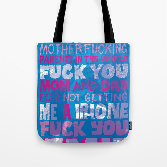 Shitty Kid Wanted an iPhone Tote Bag
