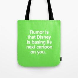 Rumor is... Tote Bag