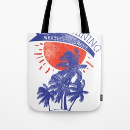 Sun is shining Tote Bag