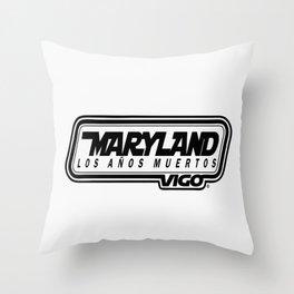 L  O  S    A  Ñ  O  S    M  U  E  R  T  O  S - MARYLAND - vigo - MarylandVigo Throw Pillow