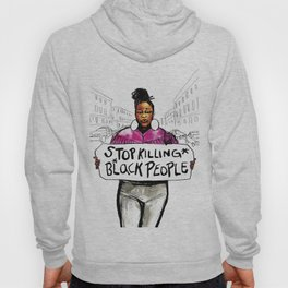 Stop Killing Black People Hoody